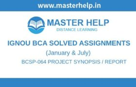 Ignou BCSP-64 Project Synopsis and Report