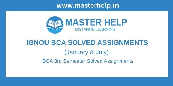 Ignou BCA 3rd Semester Solved Assignment