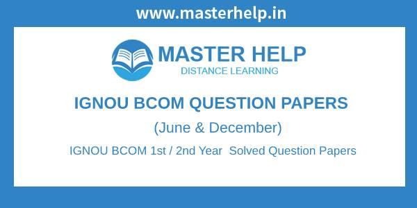 IGNOU BCOM Question Papers