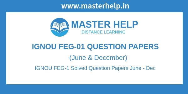 IGNOU FEG-1 Question Papers