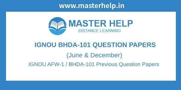 IGNOU BHDA-101 Question Papers