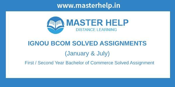 Ignou BCOM Solved Assignments