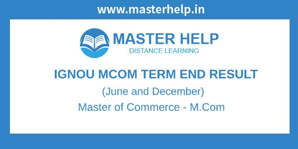 Ignou MCOM Term End Result
