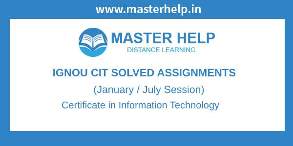 Ignou CIT Solved Assignments