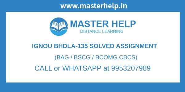 IGNOU BHDLA 135 Solved Assignment