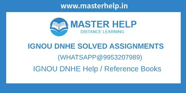 IGNOU DNHE Solved Assignment