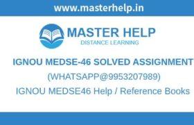 IGNOU MEDSE46 Solved Assignment